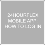 24HourFlex Mobile App Login Post Image